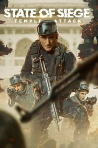 State of Siege Temple Attack (2021) Hindi WEBRip – 720P   1080P – x264 – 660MB   1.7GB ESub – Download & Watch Online   GDRive