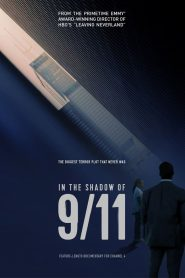 In the Shadow of 9/11 (2021) English WEBRip – 720P | 1080P – x264 – 1.0 GB | 2.2GB ESub – Download & Watch Online