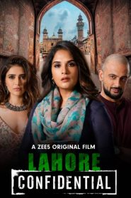 Lahore Confidential (2021) Hindi WEB-DL – 720P | 1080P – x264 – 800MB | 1.8 GB ESub – Download & Watch Online | GDrive