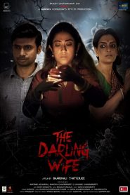 The Darling Wife 2021 Hindi Movie HDRip – 720P | 1080P – 1.1 GB | 1.7 GB – Download & Watch Online