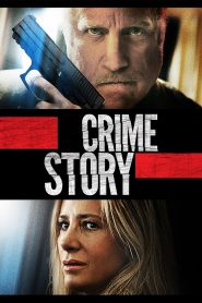 Crime Story 2021 English Movie HDRip – 720P | 1080P – 1 GB | 1.9 GB – Download & Watch Online