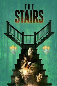 The Stairs (2021) English HDRip – 720P   1080P – x264 – 1 GB   1.8 GB ESub – Download & Watch Online   G Drive