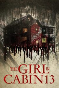 The Girl in Cabin 13 (2021) English Movie HDRip – 720P | 1080P –1 GB | 1.9 GB Download & Watch Online
