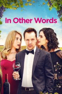 In Other Words (2021) Kannada HDRip – 720P | 1080P – x264 –800 MB | 1.6 GB ESub – Download & Watch Online | G Drive