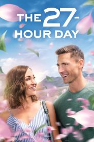 The 27 Hour Day 2021 English Movie HDRip – 720P | 1080P – 1 GB | 1.9 GB – Download & Watch Online